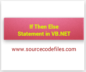 If Then Else Statement in VB.NET