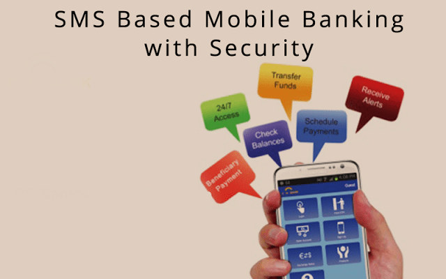 SMS Based Mobile Banking